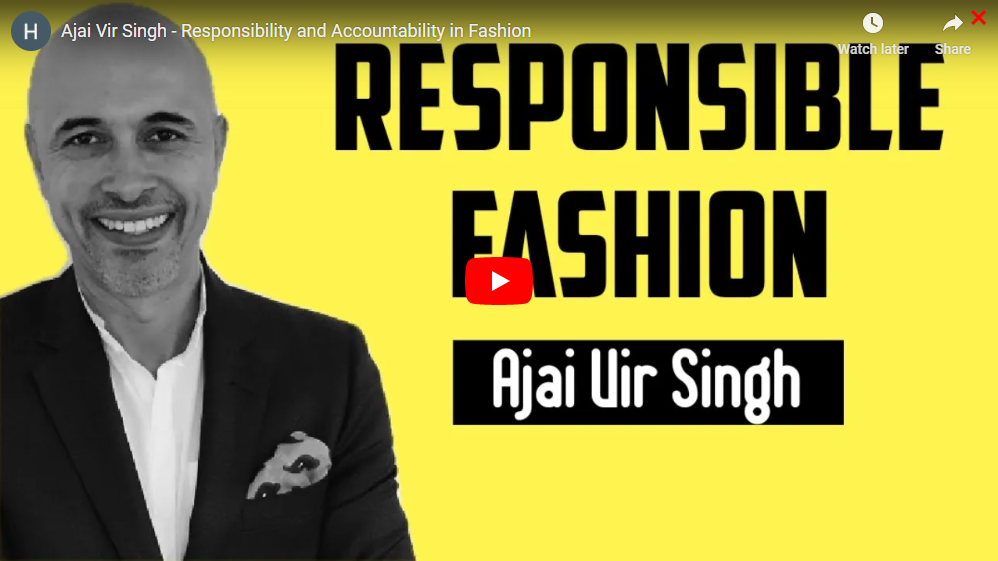 Ajai Vir Singh - Responsibility and Accountability in Fashion