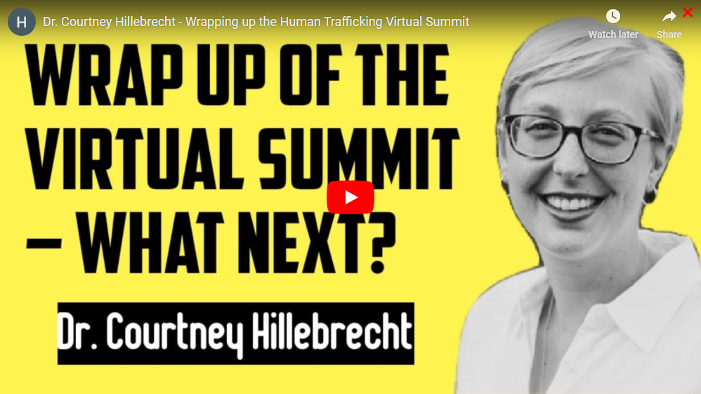 Dr. Courtney Hillebrecht - Wrap Up of the Virtual Summit – What Next?